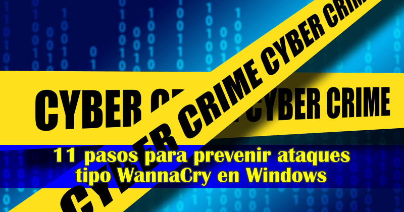 Prevenir el ataque WannaCry en Windows